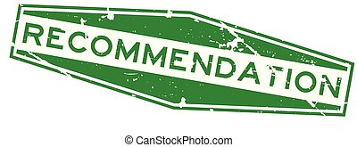 Grunge green recommendation wording hexagon rubber seal stamp on white background