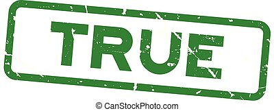 Grunge green true wording square rubber seal stamp on white background