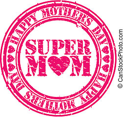 Grunge Happy mothers day rubber sta