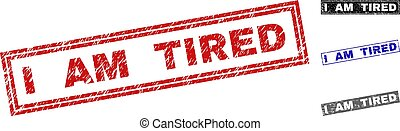 Grunge I AM TIRED Scratched Rectangle Watermarks - Grunge I...