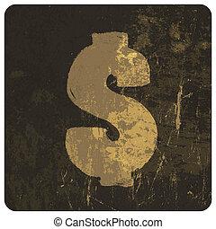 Grunge illustration of dollar sign. Vector