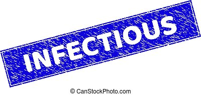 Grunge INFECTIOUS Scratched Rectangle Stamp Seal