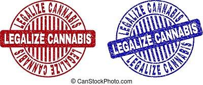 Grunge LEGALIZE CANNABIS Scratched Round Stamp Seals