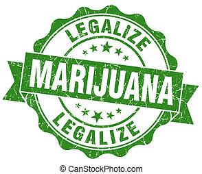 grunge, legalize, marijuana, aislado, verde, sello, blanco