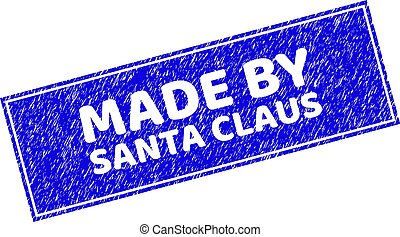 Grunge MADE BY SANTA CLAUS Scratched Rectangle Watermark