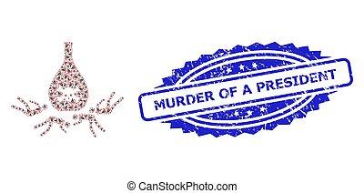 Grunge Murder of a President Seal Stamp and Fractal Dead ...