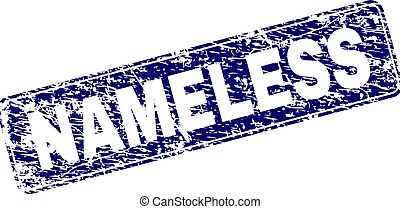 NAMELESS stamp seal print with distress style. Seal shape is a rounded rectangle with frame. Blue vector rubber print of NAMELESS label with unclean style.