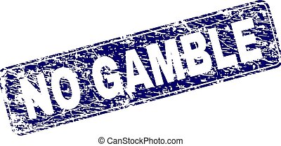 Grunge NO GAMBLE Framed Rounded Rectangle Stamp