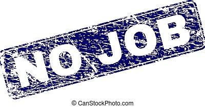 Grunge NO JOB Framed Rounded Rectangle Stamp