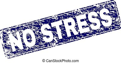 Grunge NO STRESS Framed Rounded Rectangle Stamp