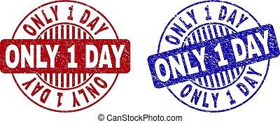 Grunge ONLY 1 DAY Scratched Round Stamp Seals