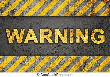 Grunge Black and Orange Pattern with Warning Text, Old Metal Textured