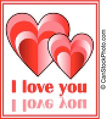 Grunge pixel image of two hearts with inscription I love you, red design with frame and mirror image of inscription,