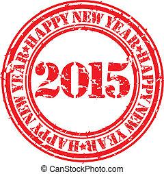 grunge, postzegel, illustratie, rubber, vector, jaar, 2015, nieuw, vrolijke