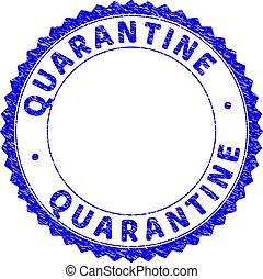 Grunge QUARANTINE Textured Round Rosette Stamp Seal