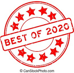 Grunge red best of 2020 word with star icon round rubber seal stamp on white background