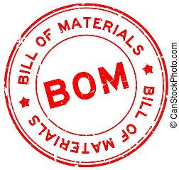 Grunge red BOM Bill of Materials word round rubber seal stamp on white background