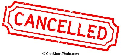 Grunge red cancelled word rubber seal stamp on white background