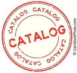 Grunge red catalog word round rubber seal business stamp on white background