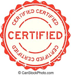 Grunge red certified round rubber seal stamp on white background