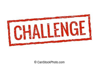 Grunge red challenge stamp label. Square vintage challenge stamp seal isolated