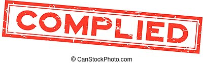 Grunge red complied word square rubber seal stamp on white background