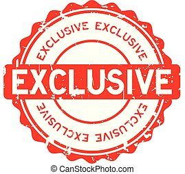 Grunge red exclusive round rubber seal stamp on white background