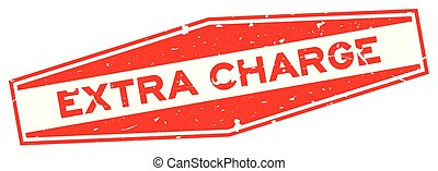 Grunge red extra charge word hexagon rubber seal stamp on white background