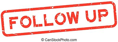 Grunge red follow up word square rubber seal stamp on white background