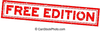 Grunge red free edition word square rubber seal stamp on white background