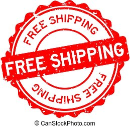 Grunge red free shipping word round rubber seal stamp on white background