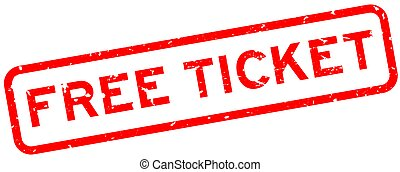 Grunge red free ticket word square rubber seal stamp on white background