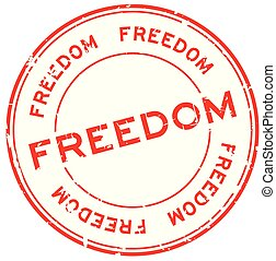 Grunge red freedom round rubber seal stamp on white background
