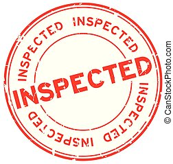 Grunge red inspected word round rubber seal stamp on white background