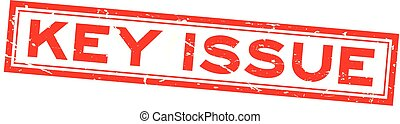 Grunge red key issue word square rubber seal stamp on white background