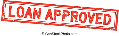Grunge red loan approved square rubber seal stamp on white background