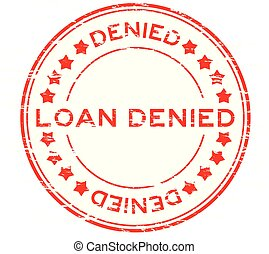 Grunge red loan denied with star icon round rubber stamp
