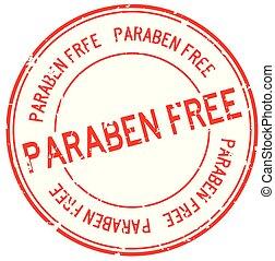 Grunge red paraben free word round rubber seal stamp on white background