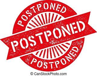 Grunge red postpone round rubber seal stamp on white background