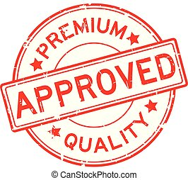Grunge red premium quality approved round rubber seal stamp on white background