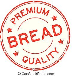 Grunge red premium quality bread round rubber seal stamp on white background