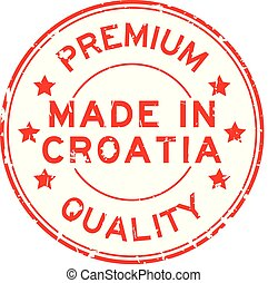Grunge red premium quality made in Croatia round rubber seal stamp