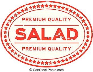 Grunge red premium quality salad oval rubber seal stamp on white background