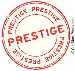 Grunge red prestige word round rubber seal stamp on white background