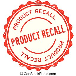 Grunge red product recall word round rubber seal stamp on ...