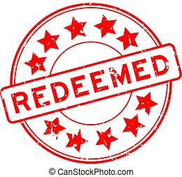 Grunge red redeemed word with star icon round rubber seal stamp on white background