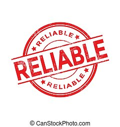 Grunge red reliable rubber stamp isolated on white background.