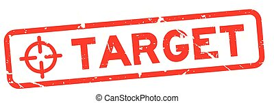Grunge red target word with scope icon square rubber seal stamp on white background