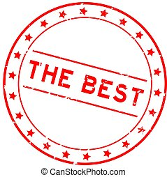 Grunge red the best word round rubber seal stamp on white background