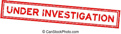 Grunge red under investigation word square rubber seal stamp on white background